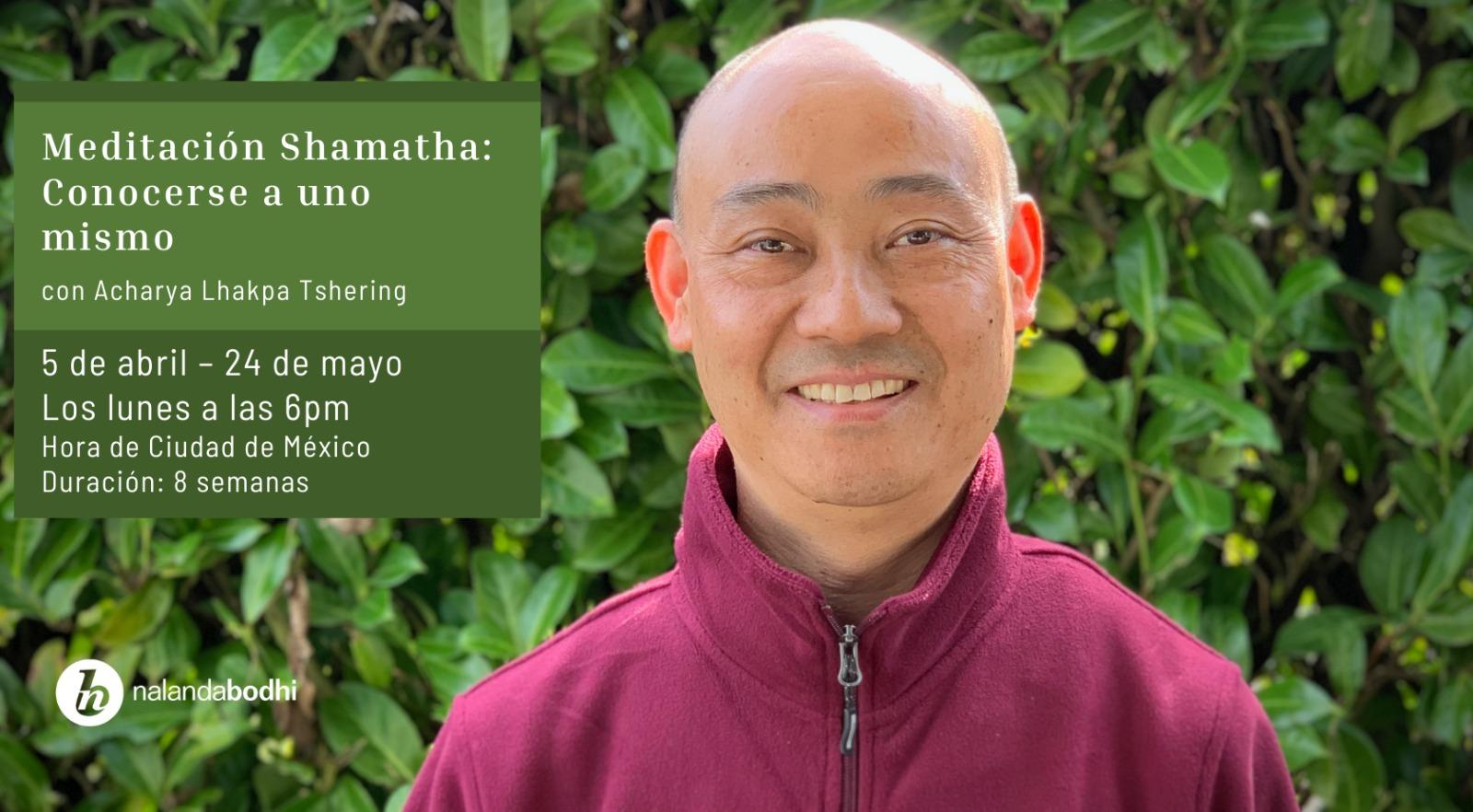 Curso de Meditación de Morar en Calma: Conocerse a uno mismo con Acharya Lhakpa Tshering